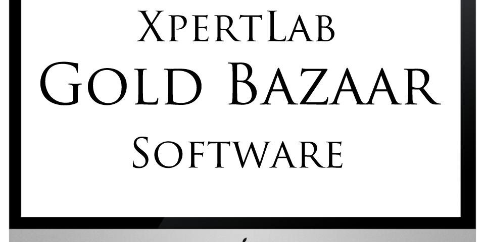 xpertlab-gold bazaar software